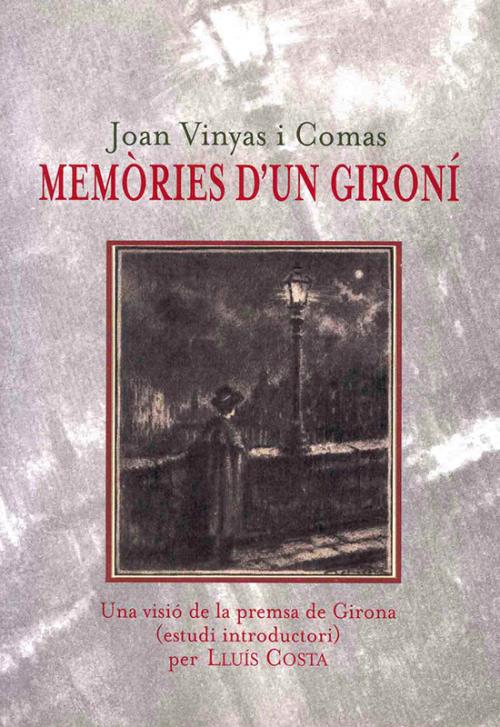 Joan Vinyas i Comas: memòries d'un gironí
