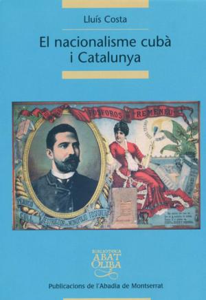 El nacionalisme cubà i Catalunya