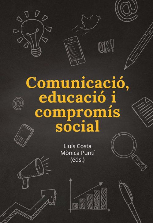 Comunicació, educació i compromís social
