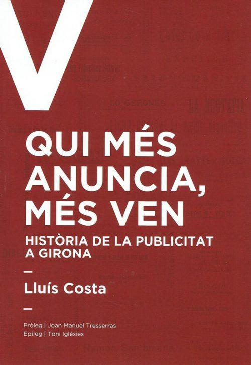 Qui més anuncia més ven - Lluís Costa